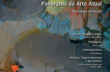 ART GALLERY IN BRAZIL – PANORAMA DA ARTE ATUAL VOL. I – LANÇAMENTO EM VÁRIOS ESTADOS.
